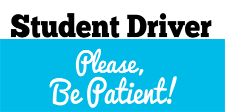 Student Driver Be Patient Car Magnet: 2036-1