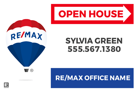 RE/MAX Open House Directional Yard Sign: 716-3