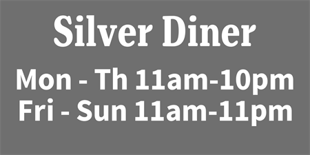 Diner Hours Menu Board: 459-1